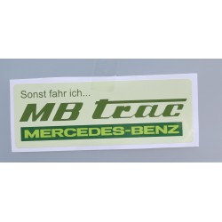 MB-TRAC Aufkleber Sonst fahr ich… Fan Sticker 1x P41